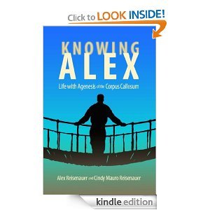 Knowing Alex: Life With Agensis of the Corpus Callosum