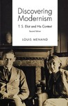 Discovering Modernism: T.S. Eliot and His Context