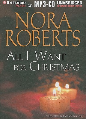 All I Want for Christmas by Nora Roberts