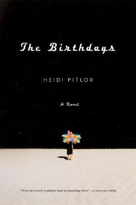 The Birthdays by Heidi Pitlor