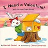 I Need A Valentine by Harriet Ziefert
