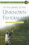 At the Grave of the Unknown Fisherman