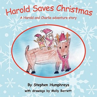 Harold Saves Christmas: A Harold and Charlie Adventure Story