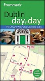 Frommer's Dublin Day By Day (Frommer's Day by Day - Pocket)