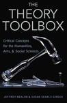 The Theory Toolbox: Critical Concepts for the New Humanities
