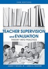 Teacher Supervision and Evaluation: Theory Into Practice