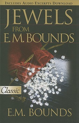 Jewels from E.M. Bounds
