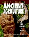 Ancient Agriculture: From Foraging to Farming