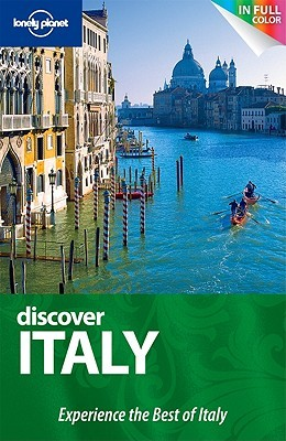 Discover Italy (Lonely Planet Discover)