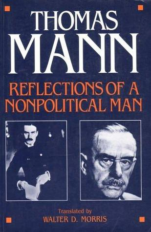 Reflections of a Nonpolitical Man