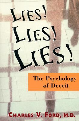Lies! Lies!! Lies!!!: The Psychology of Deceit
