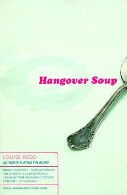 Hangover Soup by Louise Redd