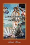Ghost Retrieval and Cappuccino: The Afterlife Series