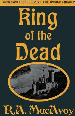 King of the Dead (Lens of the World, Book 2)