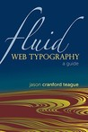 Fluid Web Typography: A Guide