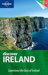 Discover Ireland: Experience the Best of Ireland (Lonely Planet Discover)
