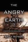 The Angry Earth: A Story of the New Madrid Earthquakes