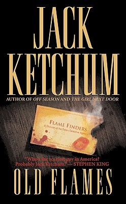 Old Flames by Jack Ketchum