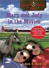 Mary and Jody in the Movies (Lucky Foot Stable, #4)