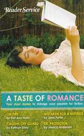 A Taste of Romance: Four Short Stories to Indulge Your Passion for Fiction