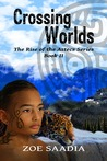 Crossing Worlds (The Rise of the Aztecs, #2)