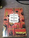 The Complete Book of Pickles and Relishes