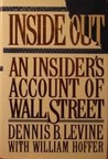Inside Out: An Insider's Account of Wall Street