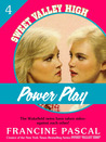 Power Play (Sweet Valley High. #4)