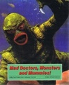 Mad Doctors, Monsters and Mummies! Lobby Card Posters From Hollywood Horrors!