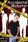 Accidental Mobster (Accidental Mobster #1)