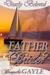 Father of the Bride? (Dearly Beloved series)