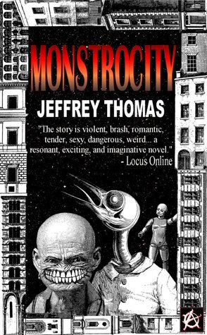 Monstrocity by Jeffrey Thomas