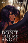 Don't Call Me Angel by Alicia Wright Brewster
