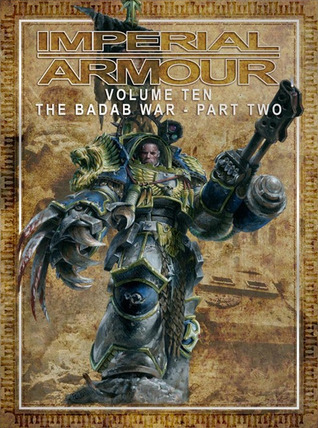 Imperial Armour Volume 10: The Badab War - Part Two