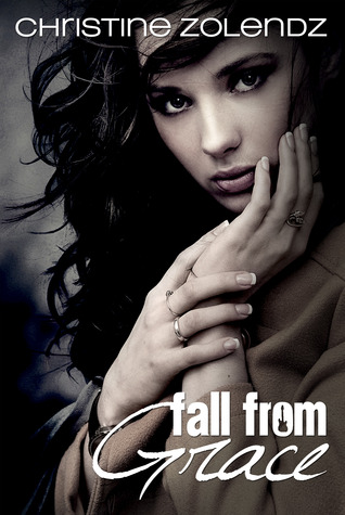 Fall From Grace by Christine Zolendz