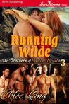 Running Wilde (The Brothers of Wilde, Nevada #3)
