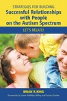 Strategies for Building Meaningful Relationships with People on the Autism Spectrum