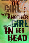The Girl With Another Girl In Her Head  (Convergence, Journey to Nyorfias Book 1 Anniversary Edition)