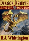 Dragon Rebirth (Dragons in the Mist, #2)