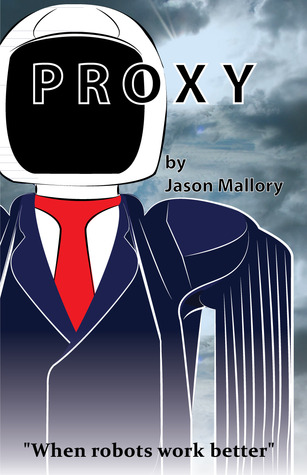 Proxy by Jason Mallory