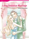 Long Distance Marriage (Harlequin Romance Manga)