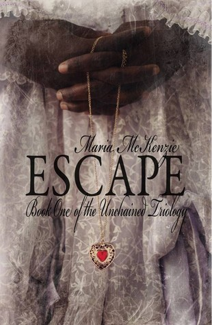 Escape (Unchained, #1)