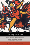 The Very Salt of Life: Welsh Women's Political Writings from Chartism to Suffrage