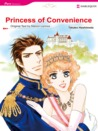 Princess of Convenience (Harlequin Romance Manga)