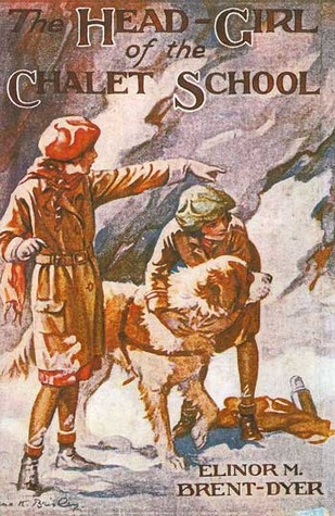 The Head Girl of the Chalet School by Elinor M. Brent-Dyer