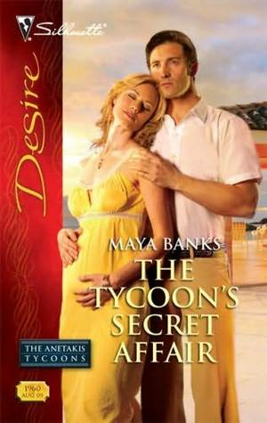 The Tycoon's Secret Affair by Maya Banks