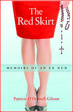 The Red Skirt Memoirs of an Ex Nun