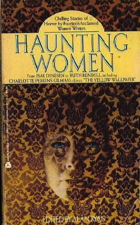 Haunting Women: Stories of Fear and Fantasy by Women Writers