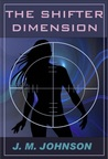 The Shifter Dimension by J.M. Johnson