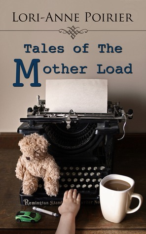 Tales of The Mother Load